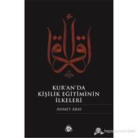 Kur'An'Da Kişilik Eğitiminin İlkeleri-Ahmet Abay