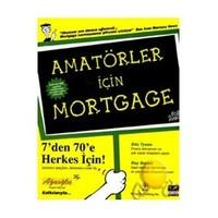 Amatörler İçin Mortgage