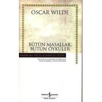 Bütün Masallar, Bütün Öyküler (Ciltli)-Oscar Wilde