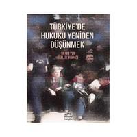 Türkiye'De Hukuku Yeniden Düşünmek-Kolektif