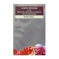 Lenin Dönemi Ya Da Mutlaka Okunması Gereken Alıntılar Kitabı