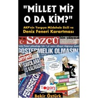 Millet mi? O da kim? AKP'nin Yargıya Müdahale Sicili ve Deniz Feneri Karartması