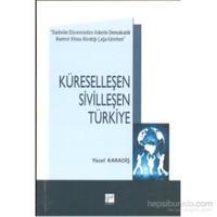 Küreselleşen Sivilleşen Türkiye