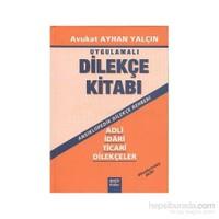 Uygulamalı Dilekçe Kitabı (Ciltli)
