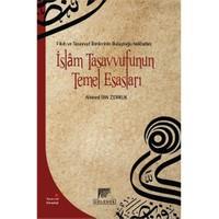 İslam Tasavvufunun Temel Esasları