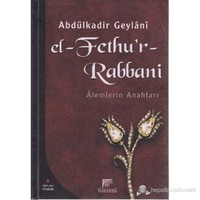 El- Fethu'r Rabbani (Ciltli) (Alemlerin Anahtarı)
