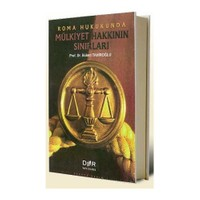 Roma Hukukunda Mülkiyet Hakkının Sınırları