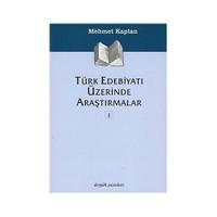 Türk Edebiyatı Üzerinde Araştırmalar 1