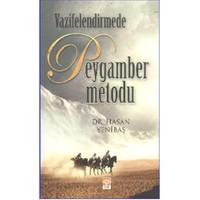Vazifelendirmede Peygamber Metodu