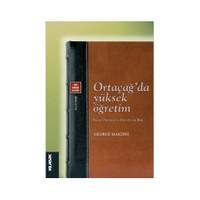 Ortaçağ'da Yüksek Öğretim - (İslâm Dünyası ve Hıristiyan Batı)