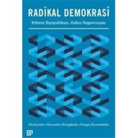 Radikal Demokrasi: Kitlenin Biyopolitikası Halkın Hegemonyası