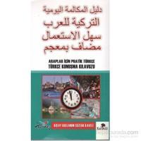 Araplar İçin Pratik Türkçe Konuşma Kılavuzu (Kolay Kullanım Sözlük İlaveli)