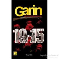 Garin 1915 - Kan İçinde Açan Güller