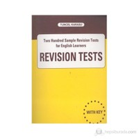 Revision Tests Two Hundred Sample Revision Tests For English Learners-Tuncel Karasu
