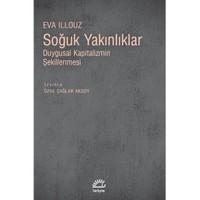 Soğuk Yakinliklar-Eva Illouz