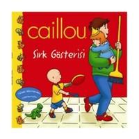 Caillou - Sirk Gösterisi
