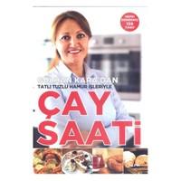 Çay Saati - (Gülhan Kara'Dan Tatlı Tuzlu Hamur İşleriyle)-Gülhan Kara