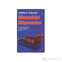 Divandaki Düşmanlar-Vamık D. Volkan