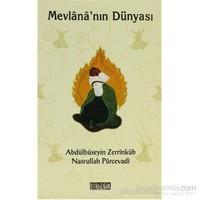 Mevlana''Nın Dünyası-Nasrullah Pürcevadi