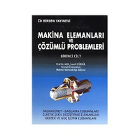 Makina Elemanları Ve Çözümlü Problemleri Cilt:1 - İsmail Cürgül