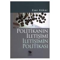 Politikanın İletişimi İletişimin Politikası