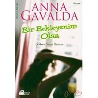 Bir Bekleyenim Olsa ( Je Voudraıs Quelquun M Attende )-Anna Gavalda