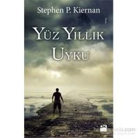 Yüz Yıllık Uyku - Stephen P. Kiernan