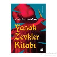 Yasak Zevkler Kitabı - Federico Andahazi