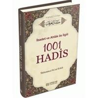 İbadet Ve Ahlak İle İlgili 1001 Hadis Kenül İrfan