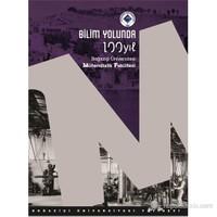 Bilim Yolunda 100 Yıl : Boğaziçi Üniversitesi Mühendislik Fakültesi-Vecdi Çıracıoglu
