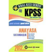 Kral Kızı Serisi Kpss Tüm Adaylar İçin Anayasa Vatandaşlık Konu Anlatımlı 2012