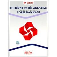Körfez 10.Sınıf Edebiyat Ve Dil Anlatımı Konu Anlatımlı Soru Bankası