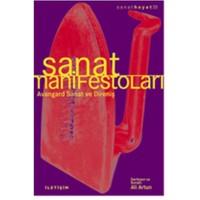 Sanat Manifestolari - Avangard Sanat Ve Direniş