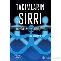 Takımların Sırrı - (Başarılı Takımların Bildikleri Ve İyi Yaptıkları Şeyler)-Mark Miller