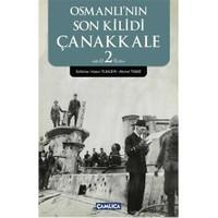 Osmanli'Nin Son Kilidi Çanakkale 2-Kolektif