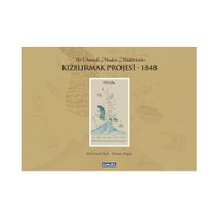 Bir Osmanlı Maden Müdürünün Kızılırmak Projesi - 1848 (Ciltli)