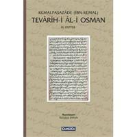 Tevarih-İ Al-İ Osman: Iıı. Defter-İbn Kemal