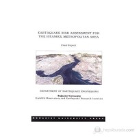 Earthquake Risk Assessment For The Istanbul Metropolitan Area Final Report-Final Report