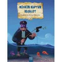 Çocuklar İçin Korsan Hikayeleri 3: Miskin Kaptan Kaşalot