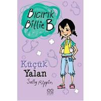 Bıcırık Billie B - Küçük Yalan - Sally Rippin
