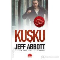 Kuşku (Özel Baskı) - Jeff Abbott