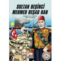 Sultan Beşinci Mehmed Reşad Han-Özcan F. Koçoğlu