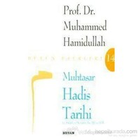 Muhtasar Hadis Tarihi-Muhammed Hamidullah