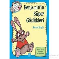 Benjaminin Süper Gözlükleri-Rachel Bright