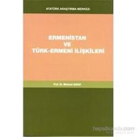 Ermenistan Ve Türk Ermeni İlişkileri - Mehmet Saray