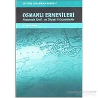 Osmanlı Ermenileri Arasında Dini Ve Siyasi Mücadeleler-Davut Kılıç
