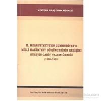 II.Meşrutiyetten Cumhuriyet Milli Hakimiyet Düşüncesinin Gelişimi Hüseyin Cahit Yalçın Örneği 1908 1