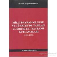 Milli Bayram Olgusu Ve Türkiyede Yapılan Cumhuriyet Bayramı Kutlamaları