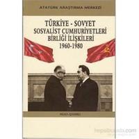 Türkiye Sovyet Sosyalist Cumhuriyetleri Birliği İlişkileri