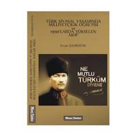 Türk Siyasal Yaşamında Milliyetçilik Öğretisi Ve Mhp